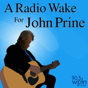 John Prine Radio Wake